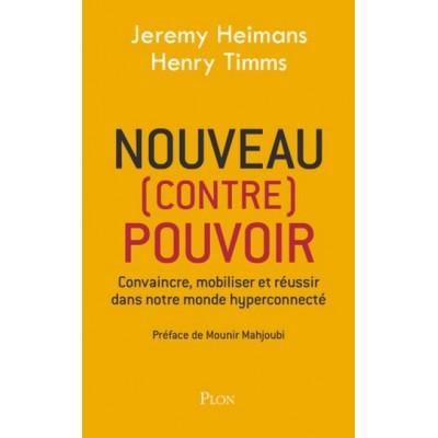 NOUVEAU (CONTRE) POUVOIR - JEREMY HEIMANS