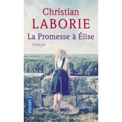 La promesse à Elise - Christian Laborie