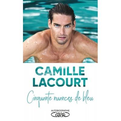 Cinquante Nuances de Bleu - Camille Lacourt  Jean-François Kervéan