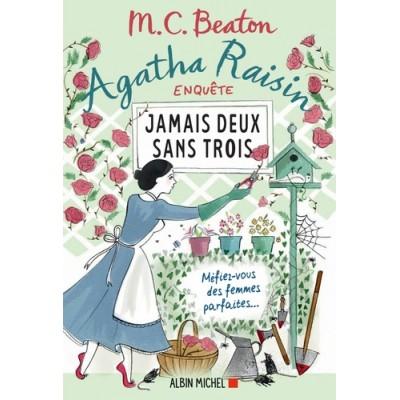 Agatha Raisin Enquête 16 Jamais deux sans trois - M. C. Beaton
