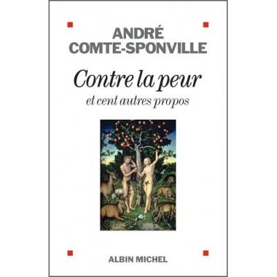 Contre la peur - André Comte-Sponville