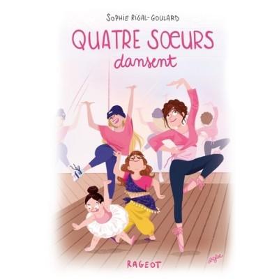 Quatre soeurs dansent - Sophie Rigal-Goulard