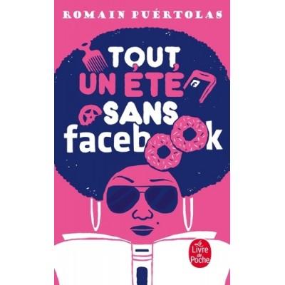 Tout un été sans Facebook - Romain Puértolas