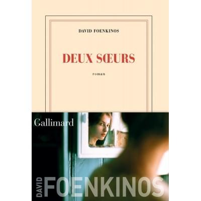 Deux soeurs - David Foenkinos