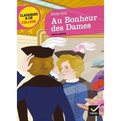 Au Bonheur des Dames - Texte abrégé - Emile Zola
