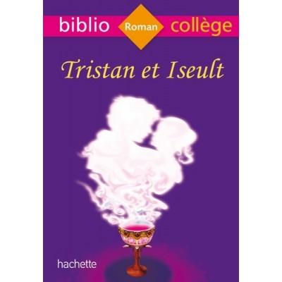 Tristan et Iseult - Bibliocollège - Classe de 5e