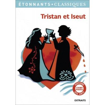 Tristan et Iseut - Etonnants classiques - Classe de 5e