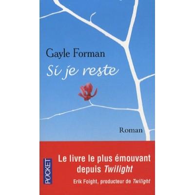 Si je reste - Gayle Forman - Lecture au choix