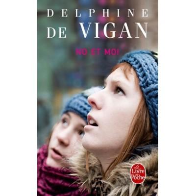 No et moi - Delphine de Vigan - Lecture au choix