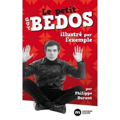 Le petit bedos illustré par l'exemple - Philippe Durant