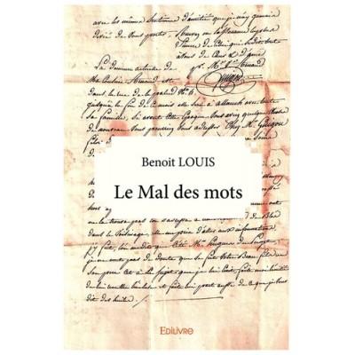 Le Mal des mots - Benoît Louis