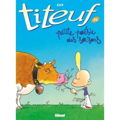 Titeuf Tome 16  Petite poésie des saisons - Zep