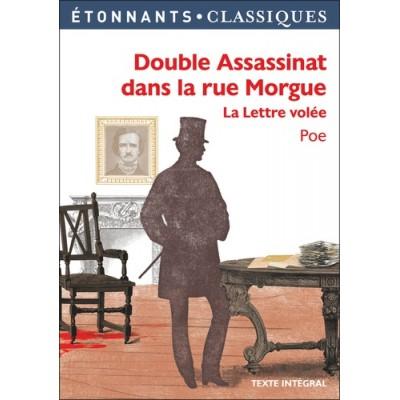Double assassinat dans la rue Morgue - La lettre volée - Edgar Allan Poe