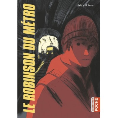 Le Robinson du métro - Felice Holman