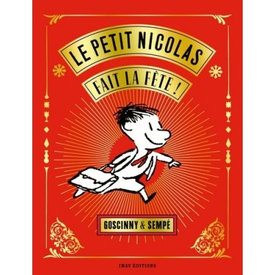 Le petit Nicolas fait la fête ! - Edition collector - René Goscinny et Sempé