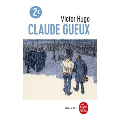 Claude Gueux - Victor Hugo