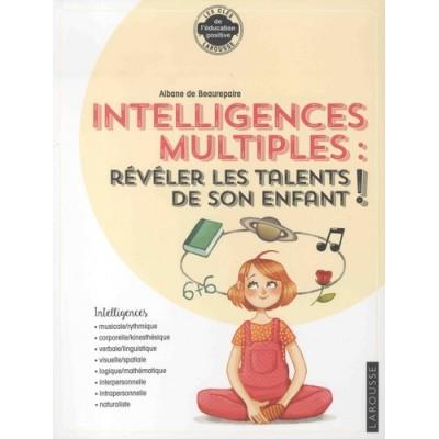 Intelligences multiples. Révéler les talents de son enfant - Alban de Beaurepaire
