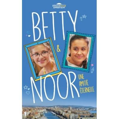 Betty et Noor L'amitié éternelle Tome 2 - Renaud Lhardy