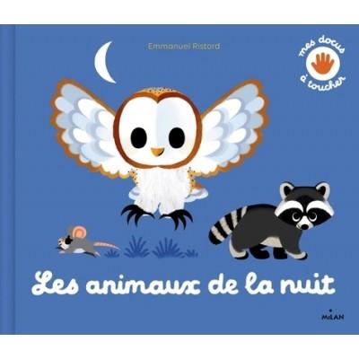 Les animaux de la nuit - Emmanuel Ristord