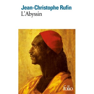 L'Abyssin - Jean-Christophe Rufin