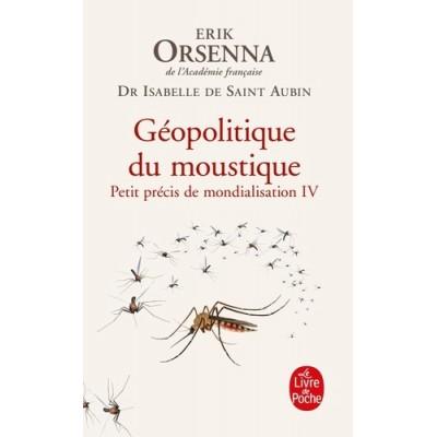 Géopolitique du moustique - Isabelle Saint-Aubin
