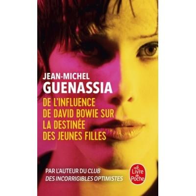 De l'influence de David Bowie sur la destinée des jeunes filles - Jean-Michel Guenassia