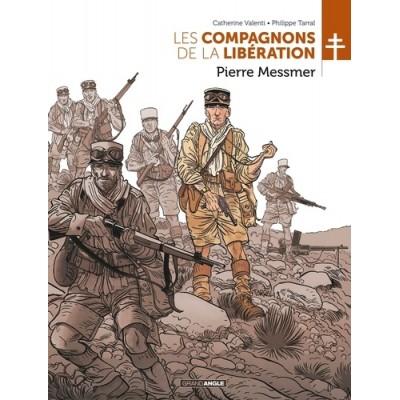 Les Compagnons de la Libération - Tome 1, Pierre Messmer - Catherine Valenti