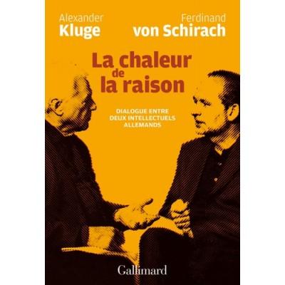 La chaleur de la raison - Dialogue entre deux intellectuels allemands - Mannoni Olivier