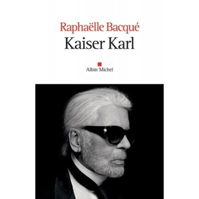 Kaiser Karl - Raphaëlle Bacqué