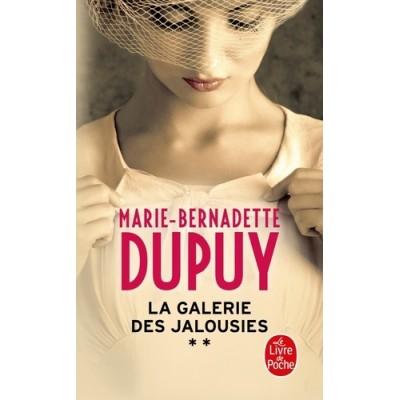 La Galerie des jalousies Tome 2 - Marie-Bernadette Dupuy