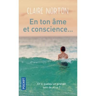 En ton âme et conscience... - Claire Norton
