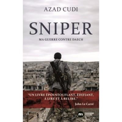 Sniper - Ma guerre contre daech - Azad Cudi