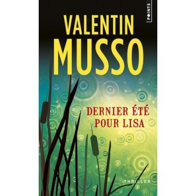 Dernier été pour Lisa - Valentin Musso