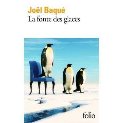 La fonte des glaces - Joël Baqué
