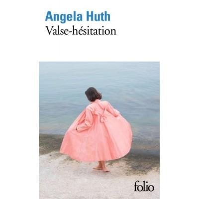 Valse-hésitation - Angela Huth