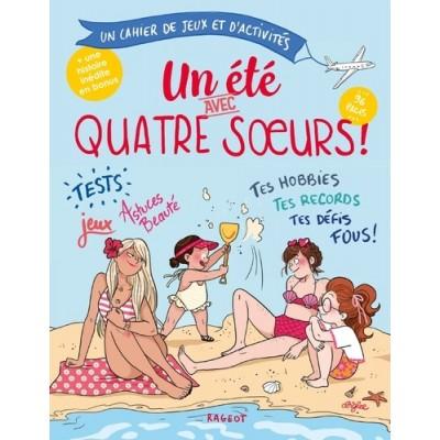 Quatre soeurs Tome 6 Un été avec quatre soeurs - Sophie Rigal-Goulard