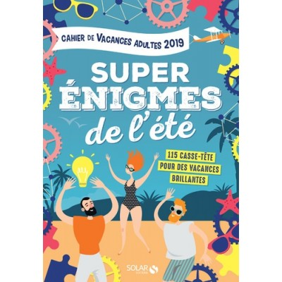 Cahier de vacances pour adultes Super énigmes de l'été - Fabrice Bouvier