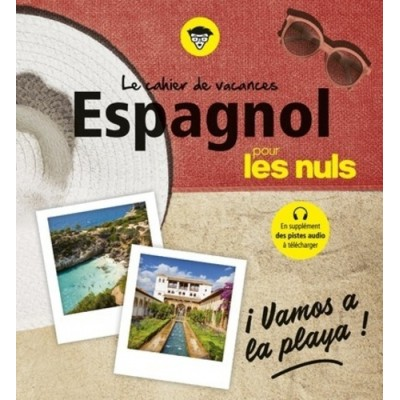 Cahier de vacances Espagnol pour les nuls - David Tarradas-Agea