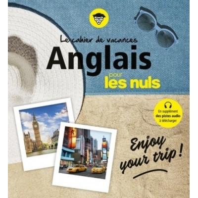 Cahier de vacances Anglais pour les nuls - Enjoy your trip ! - Richard Matthewson