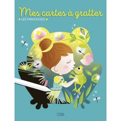 Mes cartes à gratter les princesses - Corinne Lemerle