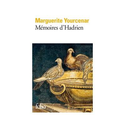 Mémoires d'Hadrien - Marguerite Yourcenar