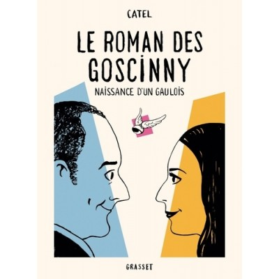 Le roman des Goscinny - Naissance d'un gaulois - Catel