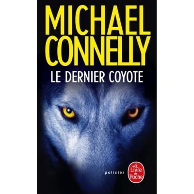 Le dernier coyote - Michael Connelly