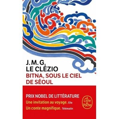 Bitna, sous le ciel de Séoul - Jean-Marie-Gustave Le Clézio
