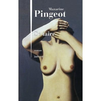 Se taire - Mazarine Pingeot