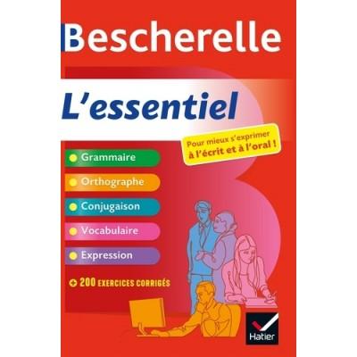 Bescherelle L'essentiel - Pour mieux s'exprimer à l'écrit et à l'oral - Adeline Lesot