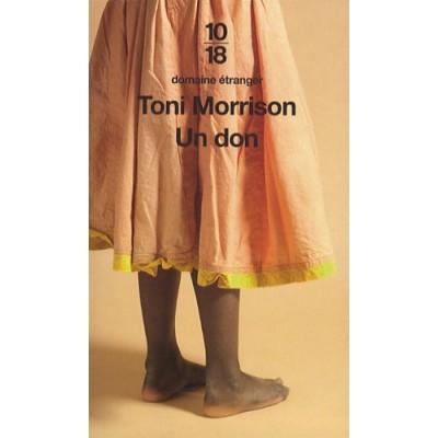 Un don - Toni Morrison