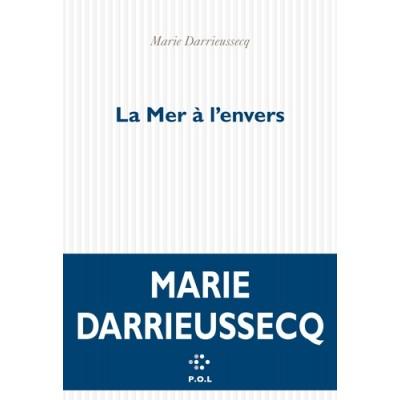 La mer à l'envers - Marie Darrieussecq