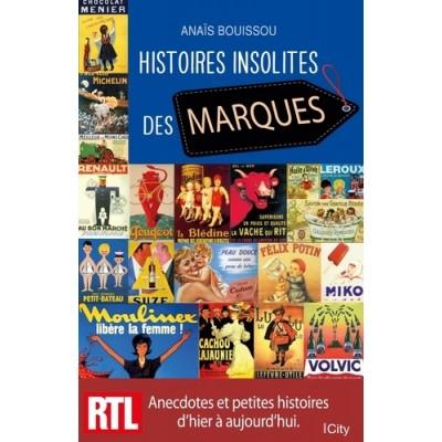 Histoires insolites des marques - Anaïs Bouissou