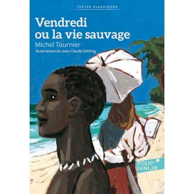 Vendredi ou la vie sauvage - Michel Tournier - Folio Junior